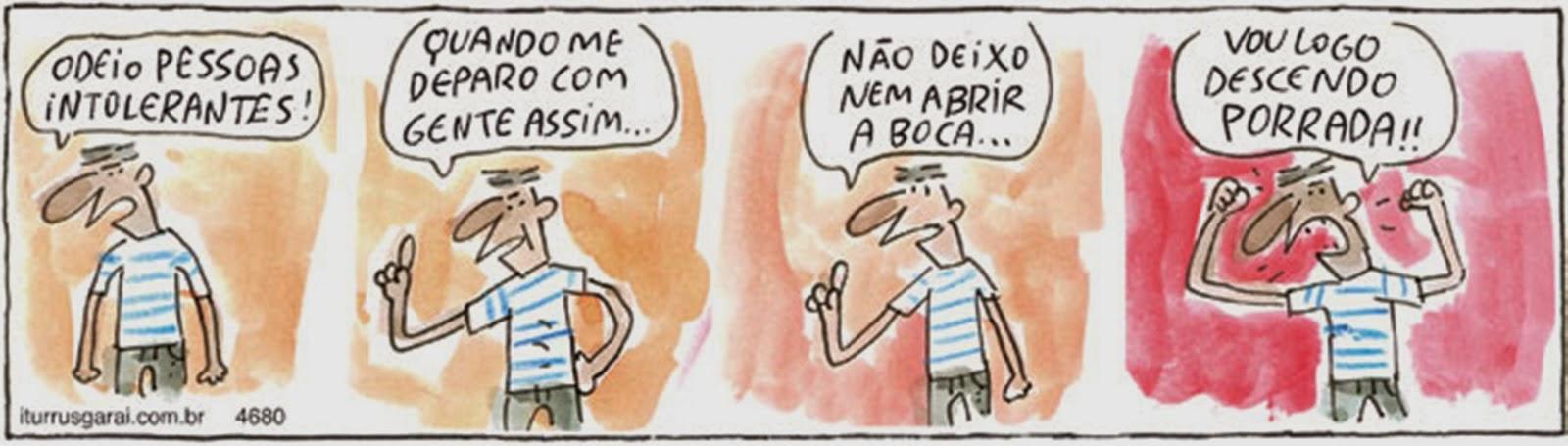 Paulinho Neco, o BLOG: TIRINHAS: Tolerância existe e (deve) não só no  dicionário...